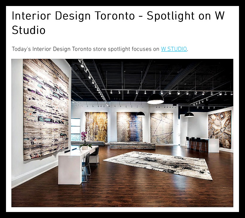 Image of The Interior Design Toronto blog introduces W STUDIO in a spotlight feature article.